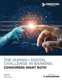 The Human + Digital Challenge in Banking: Consumers Want Both